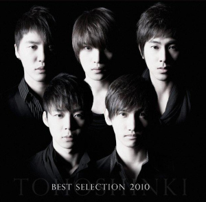 Tohoshinki- Best Selection 2010 Release date: February 17th, 2010
